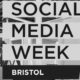 Social Media Week Bristol